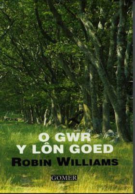 O Gwr y Lon Goed 9781859024379