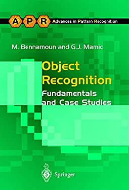Object Recognition: Fundamentals and Case Studies