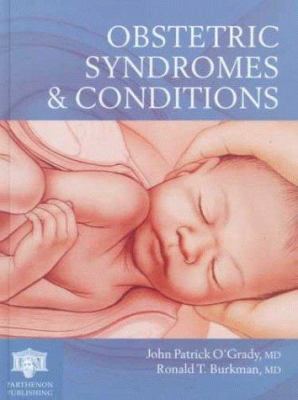 Obstetric Syndromes and Conditions
