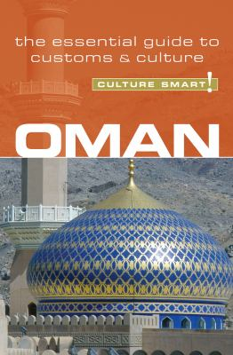 Oman - Culture Smart!: The Essential Guide to Customs & Culture 9781857334753