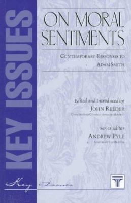 On Moral Sentiments: Contemporary Responses to Adam Smith 9781855065505