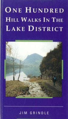 One Hundred Hill Walks in the Lake District 9781851586097