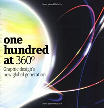 Onehundred at 360 Degrees: Graphic Design's New Global Generation 9781856695268