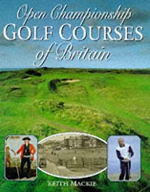 Open Championship Golf Courses of Britain 9781854104724
