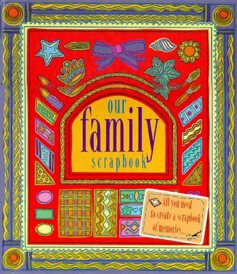 Our Family Scrapbook [With 18 Plastic Inserts, Over 300 Labels, Motifs] 9781858339979