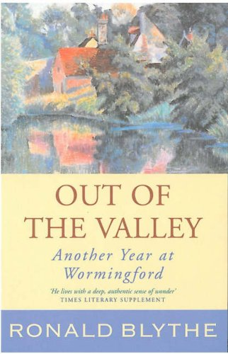 Out of the Valley: Another Year at Wormingford 9781853118548