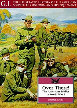 Over There: The American Soldier in World War I 9781853672682
