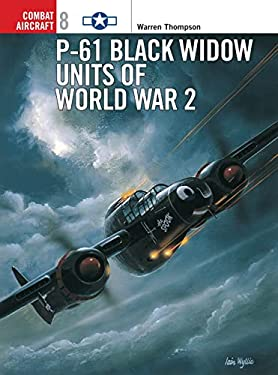 P-61 Black Widow Units of World War 2 9781855327252
