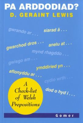 Pa Arddodiad?: A Check-List of Verbal Prepositions 9781859027646