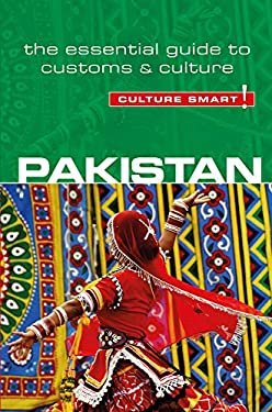 Pakistan - Culture Smart!: The Essential Guide to Customs & Culture 9781857336771