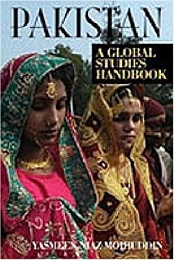Pakistan: A Global Studies Handbook 9781851098019