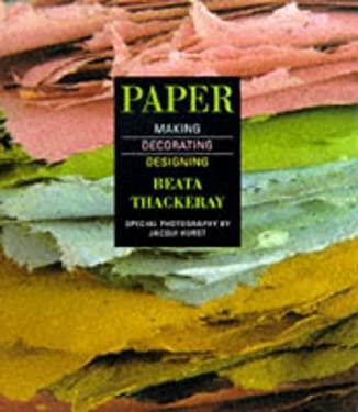 Paper - Making, Decorating, Designing 9781850298939