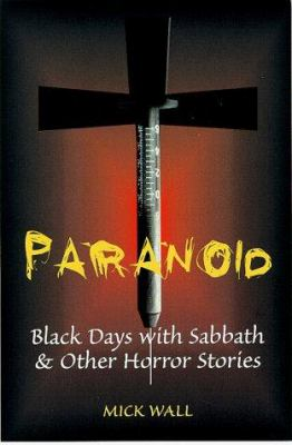 Paranoid: Black Days with Sabbath and Other Rock Icons 9781851589937