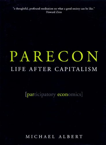 Parecon: Life After Capitalism 9781859846988