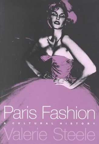 Paris Fashion: A Cultural History 9781859739730