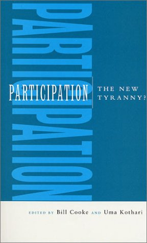 Participation: The New Tyranny? 9781856497947