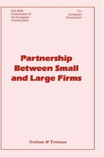 Partnership Between Small and Large Firms 9781853331602