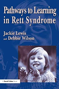 Pathways to Learning in Rett Sydrome 9781853465338