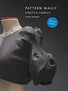 Pattern Magic: Stretch Fabrics [With Pattern(s)]