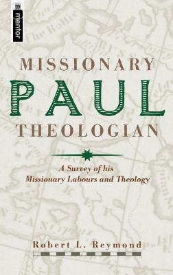 Paul Missionary Theologian 9781857924978