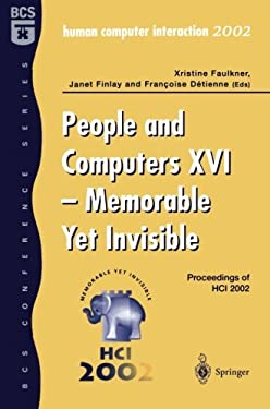 People and Computers XVI - Memorable Yet Invisible: Proceedings of Hci 2002 9781852336592