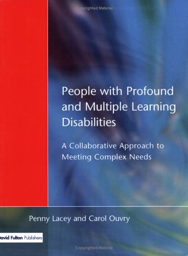 People with Profound & Multiple Learning Disabilities: A Collaborative Approach to Meeting 9781853464881