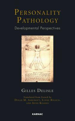 Personality Pathology: Developmental Perspectives 9781855757271