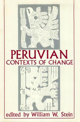 Peruvian Contexts of Change 9781856950138