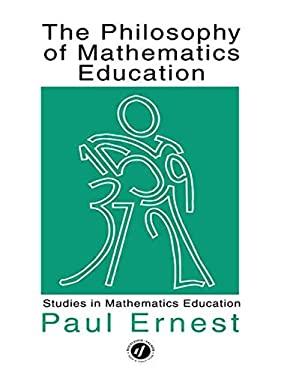 Philosophy Mathematics Educ 9781850006664