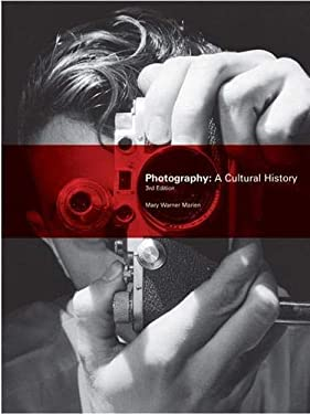 Photography: A Cultural History 9781856696661