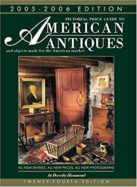 Pict. Price Guide to American Antiques 05-06: And Objects Made for the American Market 2005-2006 9781851494859
