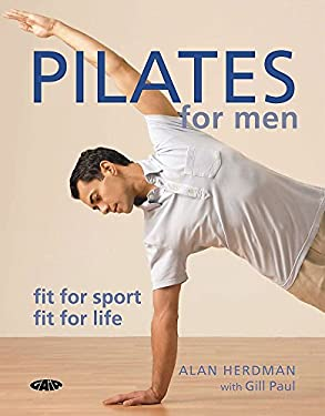 Pilates for Men: Fit for Sport, Fit for Life 9781856752688