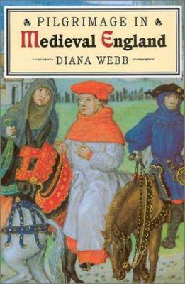 Pilgrimage in Medieval England 9781852852504