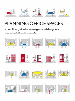 Planning Office Spaces: A Practical Guide for Managers and Designers 9781856696982