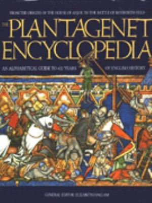 Plantagenet Encyclopedia, the 9781855017320