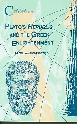 Plato's Republic and the Greek Enlightenment 9781853994944