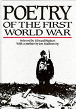 Poetry of the First World War 9781852106676