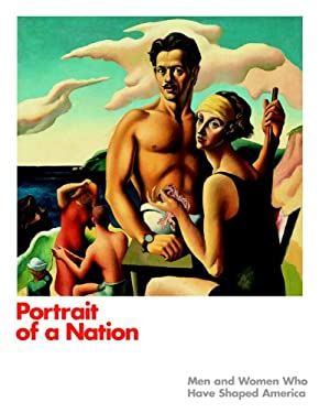 Portrait of a Nation: Men and Women Who Have Shaped America 9781858943459