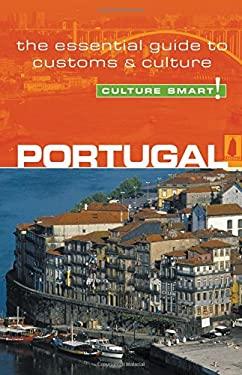 Portugal - Culture Smart!: A Quick Guide to Customs & Etiquette 9781857333329