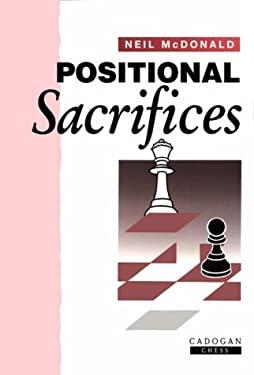 Positional Sacrifices 9781857441109