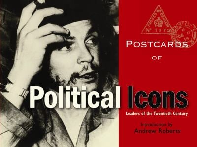 Postcards of Political Icons: Leaders of the Twentieth Century 9781851243273