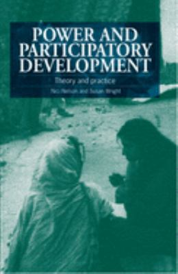 Power and Participatory Development: Theory and Practice 9781853392412