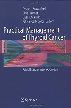 Practical Management of Thyroid Cancer: A Multidisciplinary Approach 9781852339104