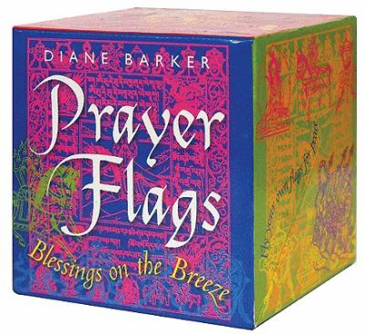 Prayer Flags: Blessings on the Breeze 9781859062548