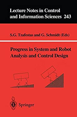 Progress in System and Robot Analysis and Control Design 9781852331238