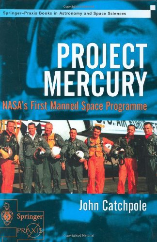 Project Mercury: NASA's First Manned Space Programme 9781852334062