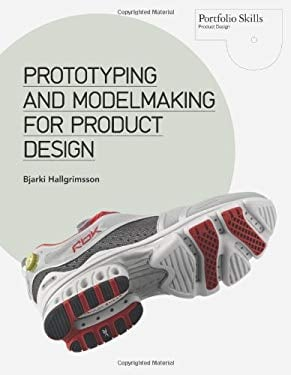 Prototyping and Modelmaking for Product Design 9781856698764