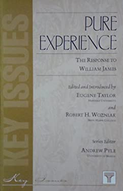 Pure Experience: The Response to William James 9781855064126