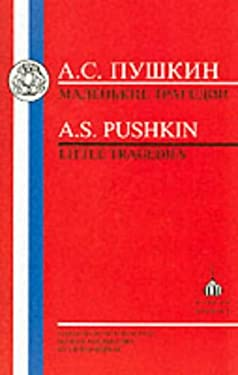 Pushkin: Little Tragedies: The Covetous Knight,