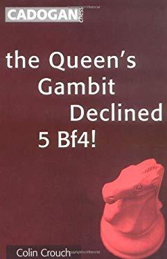 Queen's Gambit Declined: 5 Bf4 9781857442076